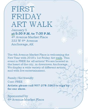 First Friday Art Walk Alaska Dispatch-News Calendar