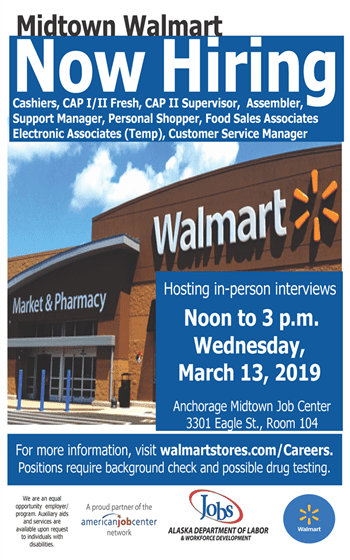 Midtown Walmart Is Now Recruiting At The Anchorage Midtown Job